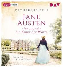 Catherine Bell: Jane Austen und die Kunst der Worte, MP3-CD