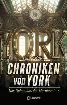 Laura Ruby: Chroniken von York 2 - Das Geheimnis der Morningstars, Buch