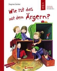 Dagmar Geisler: Wie ist das mit dem Ärgern?, Buch