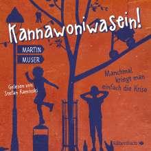 Martin Muser: Kannawoniwasein - Manchmal kriegt man einfach die Krise, 2 CDs