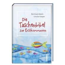 Reinhard Abeln: Die Taschenbibel zur Erstkommunion, Buch