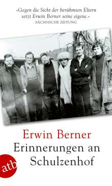 Erwin Berner: Erinnerungen an Schulzenhof, Buch