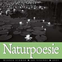 Werner Schwab: Naturpoesie Kalender 2021, Diverse