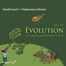 Harald Lesch: Über die Evolution des Lebens, der Pflanzen und Tiere, CD