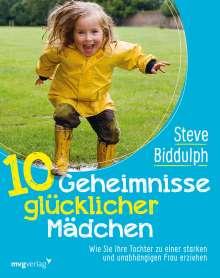 Steve Biddulph: 10 Geheimnisse glücklicher Mädchen, Buch