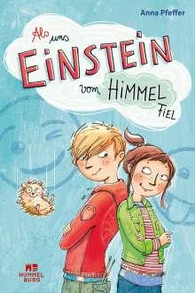 Anna Pfeffer: Als uns Einstein vom Himmel fiel, Buch