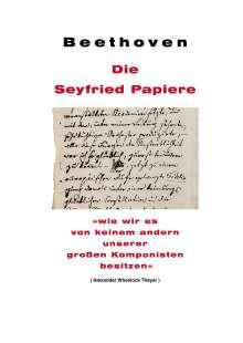 Ignaz von Seyfried: Beethoven: Die Seyfried Papiere, Buch