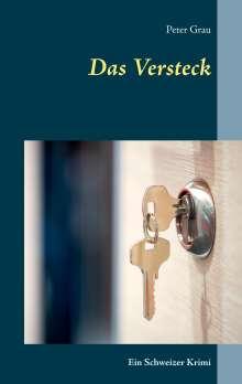 Peter Grau: Das Versteck, Buch
