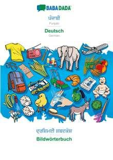 Babadada Gmbh: BABADADA, Punjabi (in gurmukhi script) - Deutsch, visual dictionary (in gurmukhi script) - Bildwörterbuch, Buch