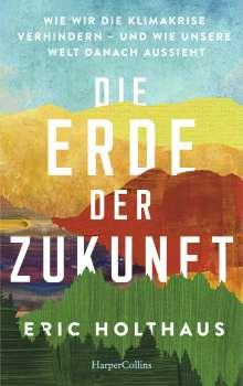 Eric Holthaus: Die Erde der Zukunft, Buch