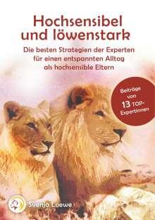 Verschiedene: Hochsensibel und löwenstark, Buch
