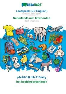 Babadada Gmbh: BABADADA, Leetspeak (US English) - Nederlands met lidwoorden, p1c70r14l d1c710n4ry - het beeldwoordenboek, Buch