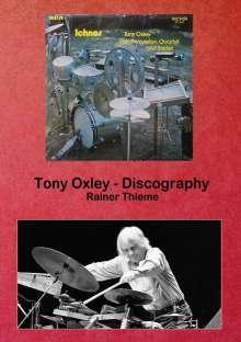 Rainer Thieme: Tony Oxley - Discography, Buch