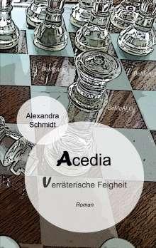 Alexandra Schmidt: Acedia, Buch