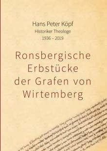 Hans Peter Köpf: Ronsbergische Erbstücke der Grafen von Wirtemberg, Buch