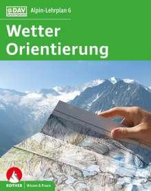 Gerhard Hoffmann: Alpin-Lehrplan 6: Wetter und Orientierung, Buch