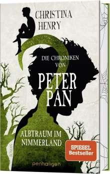 Christina Henry: Die Chroniken von Peter Pan - Albtraum im Nimmerland, Buch
