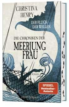 Christina Henry: Die Chroniken der Meerjungfrau - Der Fluch der Wellen, Buch