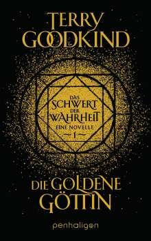 Terry Goodkind: Die goldene Göttin - Das Schwert der Wahrheit, Buch