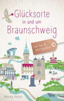 Monika Herbst: Glücksorte in und um Braunschweig, Buch