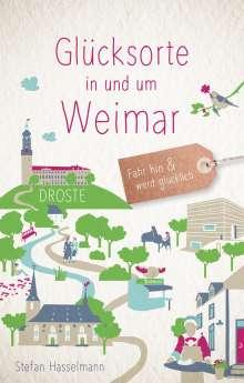 Stefan Hasselmann: Glücksorte in und um Weimar, Buch