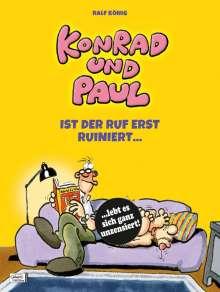Ralf König: Konrad und Paul - Ist der Ruf erst ruiniert ..., Buch
