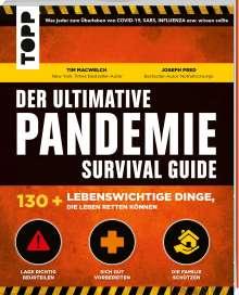 Tim Macwelch: Der ultimative Pandemie Survival Guide - 130+ lebenswichtige Dinge, die Leben retten können, Buch