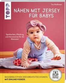 Ina Andresen: Nähen mit Jersey für Babys (kreativ.startup.), Buch