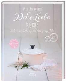 Imke Johannson: Deko Liebe - Küche, Buch