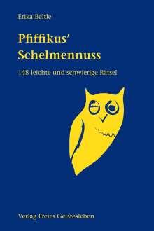 Erika Beltle: Pfiffikus' Schelmennuss, Buch