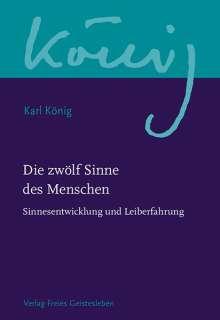 Karl König: Die zwölf Sinne des Menschen, Buch