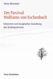 Heinz Mosmann: Der Parzival Wolframs von Eschenbach, Buch