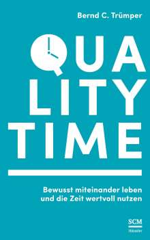 Bernd C. Trümper: Quality Time, Buch