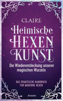 Claire: Heimische Hexenkunst, Buch