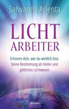Sahvanna Arienta: Lichtarbeiter, Buch