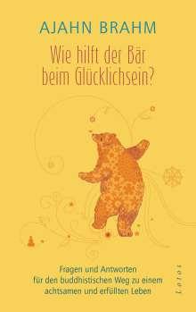 Ajahn Brahm: Wie hilft der Bär beim Glücklichsein?, Buch