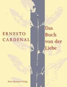 Ernesto Cardenal: Das Buch von der Liebe, Buch