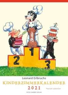 Leonard Erlbruch: Leonard Erlbruchs Kinderzimmerkalender 2021, Kalender