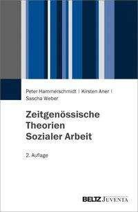 Peter Hammerschmidt: Zeitgenössische Theorien Sozialer Arbeit, Buch