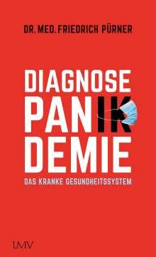 Friedrich Pürner: Diagnose Pan(ik)demie, Buch
