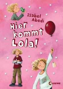 Isabel Abedi: Hier kommt Lola!, Buch