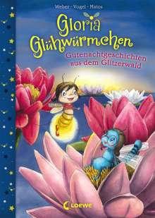Susanne Weber: Gloria Glühwürmchen - Gutenachtgeschichten aus dem Glitzerwald, Buch