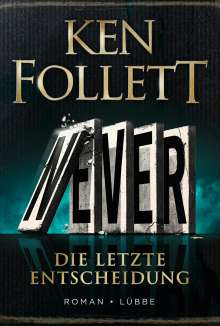 Ken Follett: Never - deutsche Ausgabe, Buch