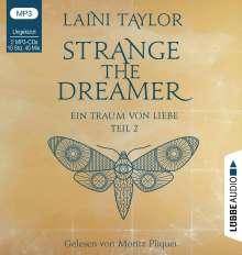 Laini Taylor: Strange the Dreamer - Ein Traum von Liebe, 2 MP3-CDs