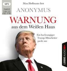Anonymus: Warnung aus dem Weißen Haus, 2 MP3-CDs