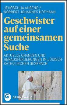 Jehoschua Ahrens: Geschwister auf einer gemeinsamen Suche, Buch