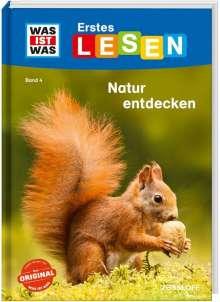 Christina Braun: WAS IST WAS Erstes Lesen, Band 4: Natur entdecken und schützen, Buch