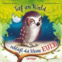 Susanne Weber: Tief im Wald, Buch