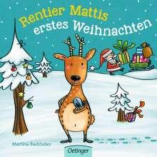 Martina Badstuber: Rentier Mattis erstes Weihnachten, Buch