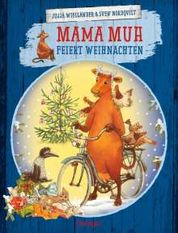 Jujja Wieslander: Mama Muh feiert Weihnachten, Buch